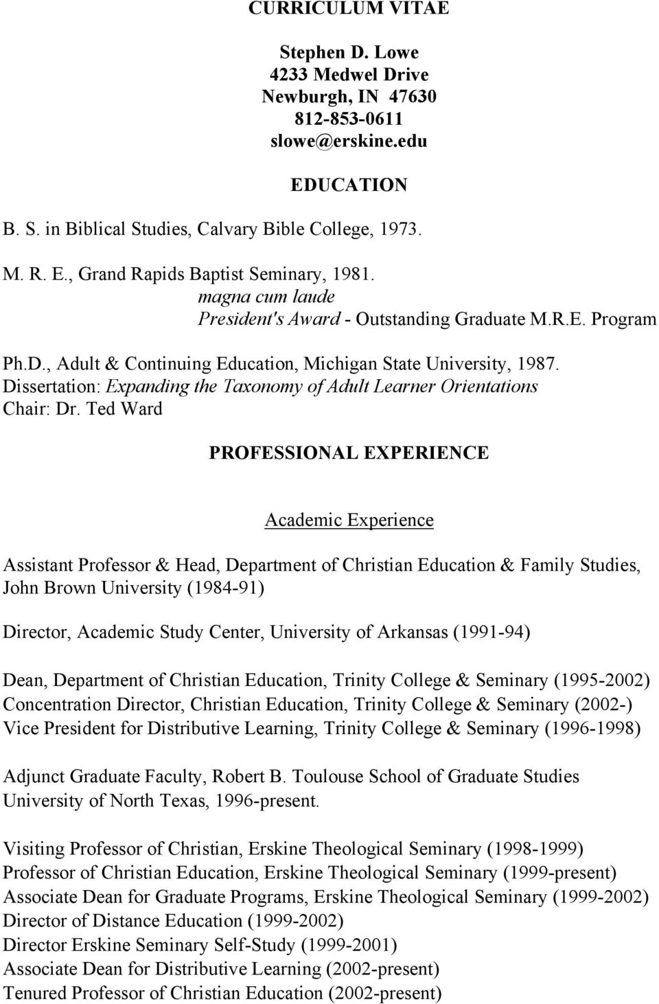Dissertation: Expanding the Taxonomy of Adult Learner Orientations Chair: Dr.