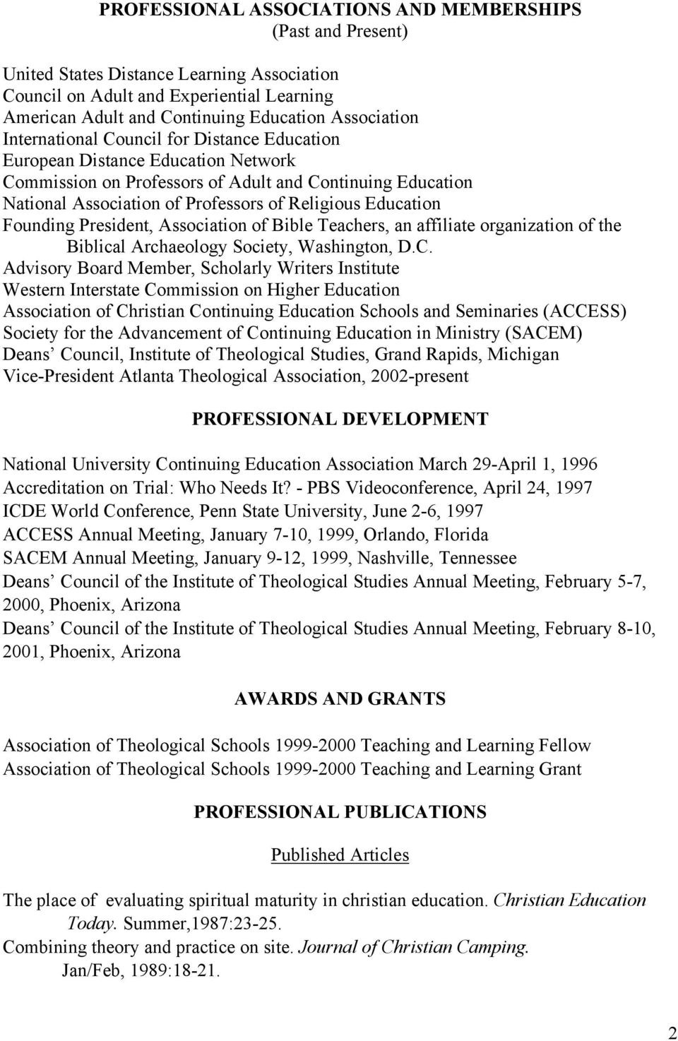 Founding President, Association of Bible Teachers, an affiliate organization of the Biblical Archaeology Society, Washington, D.C.