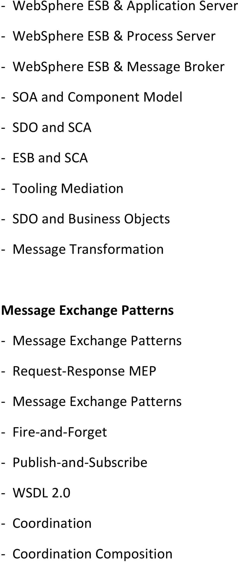 Message Transformation Message Exchange Patterns - Message Exchange Patterns - Request-Response MEP -