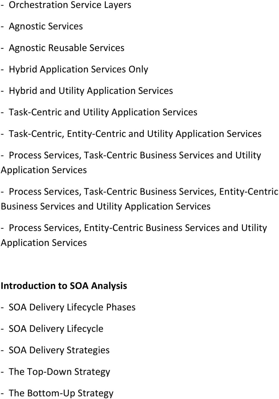Process Services, Task-Centric Business Services, Entity-Centric Business Services and Utility Application Services - Process Services, Entity-Centric Business Services and