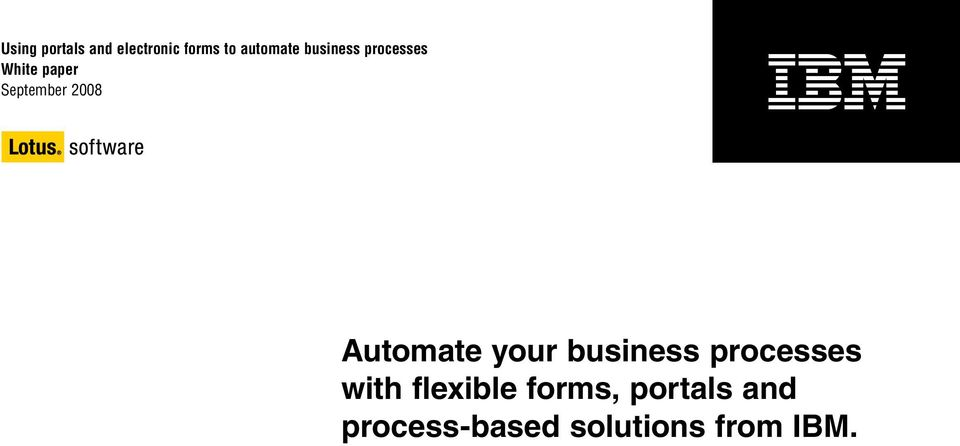 Automate your business processes with flexible