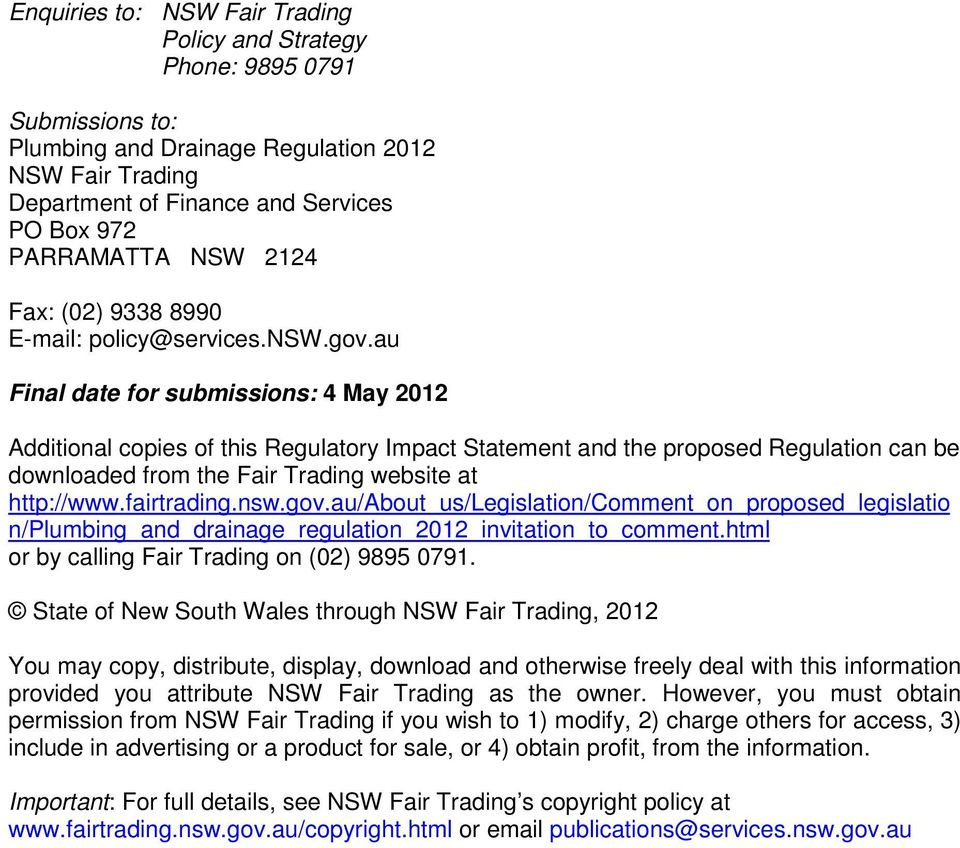 au Final date for submissions: 4 May 2012 Additional copies of this Regulatory Impact Statement and the proposed Regulation can be downloaded from the Fair Trading website at http://www.fairtrading.