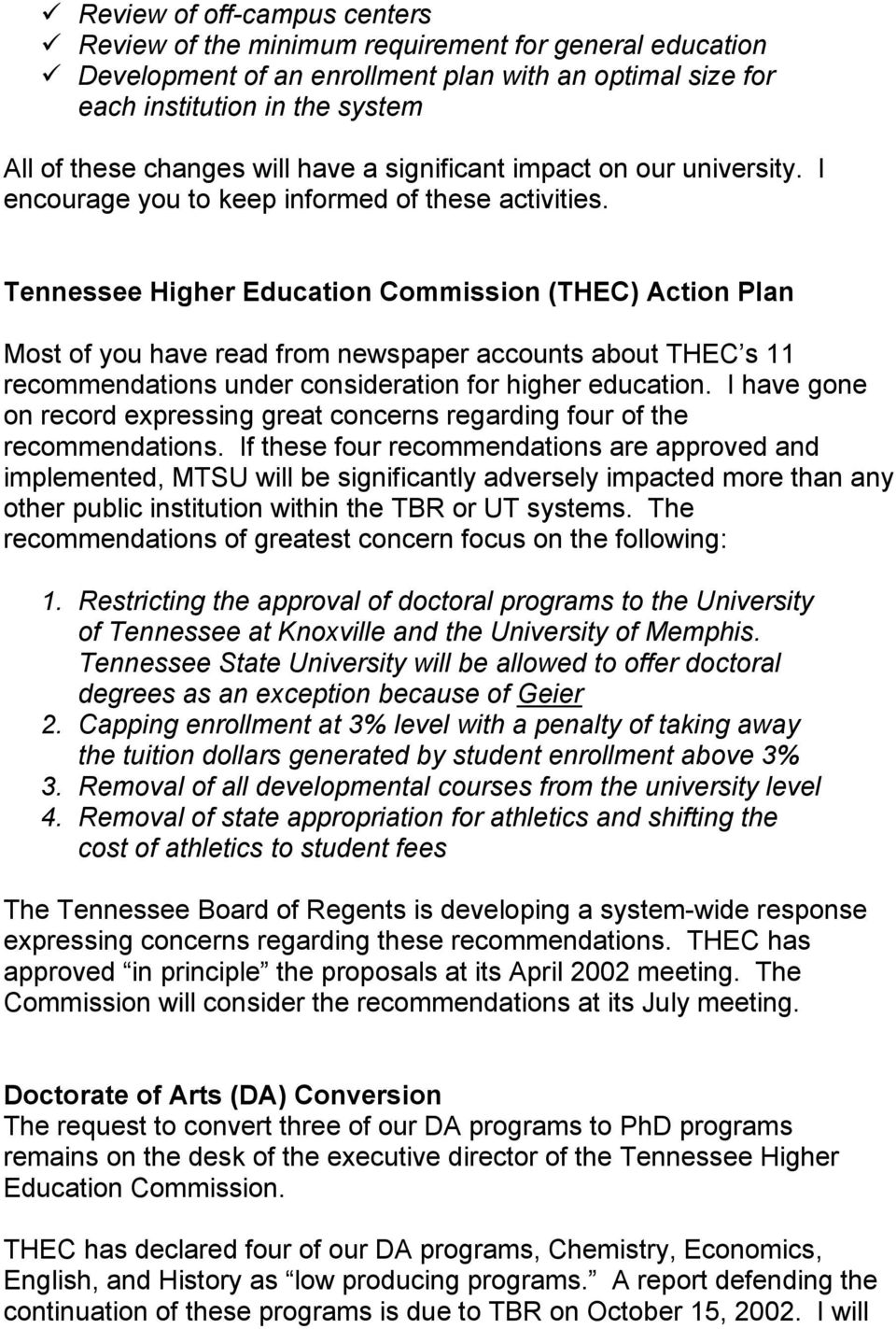 Tennessee Higher Education Commission (THEC) Action Plan Most of you have read from newspaper accounts about THEC s 11 recommendations under consideration for higher education.