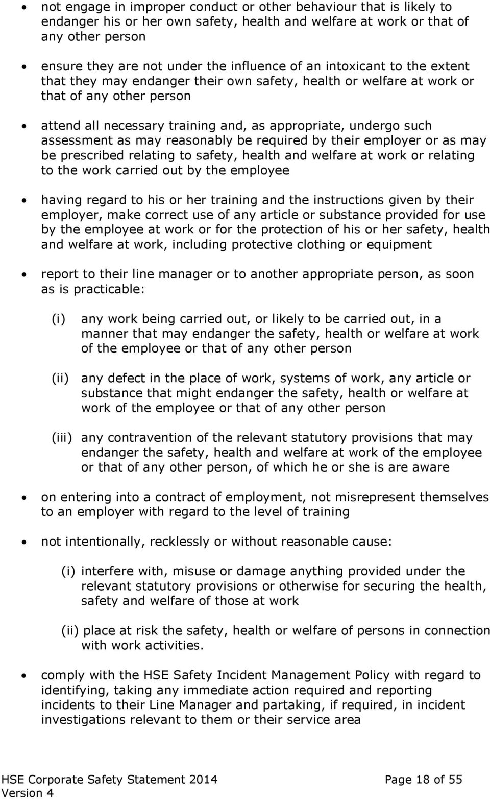 as may reasonably be required by their employer or as may be prescribed relating to safety, health and welfare at work or relating to the work carried out by the employee having regard to his or her