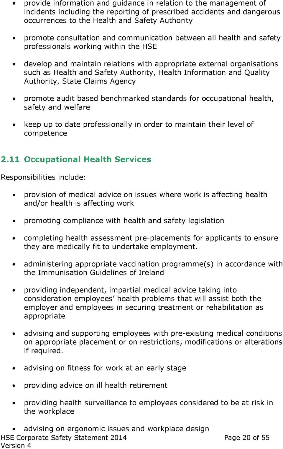 Authority, Health Information and Quality Authority, State Claims Agency promote audit based benchmarked standards for occupational health, safety and welfare keep up to date professionally in order