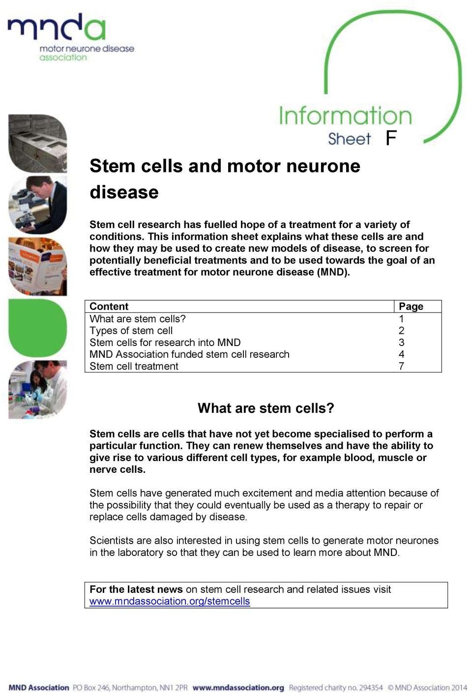 effective treatment for motor neurone disease (MND). Content Page What are stem cells?