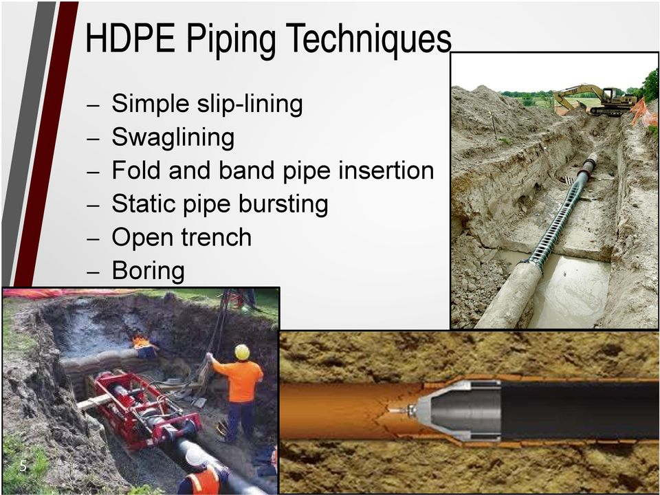 Fold and band pipe insertion