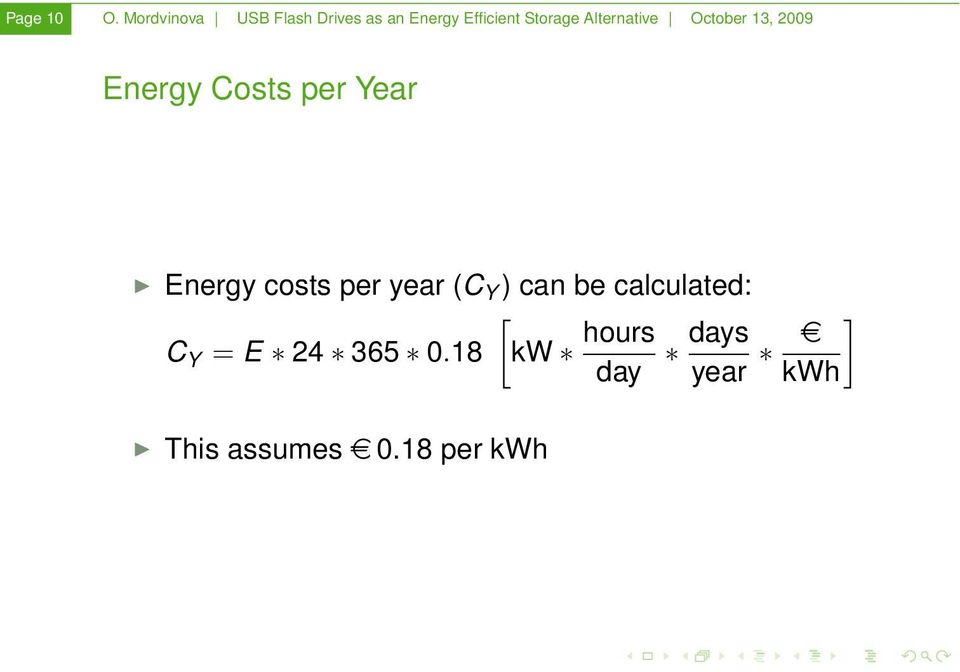 October 13, 2009 Energy Costs per Year Energy costs per