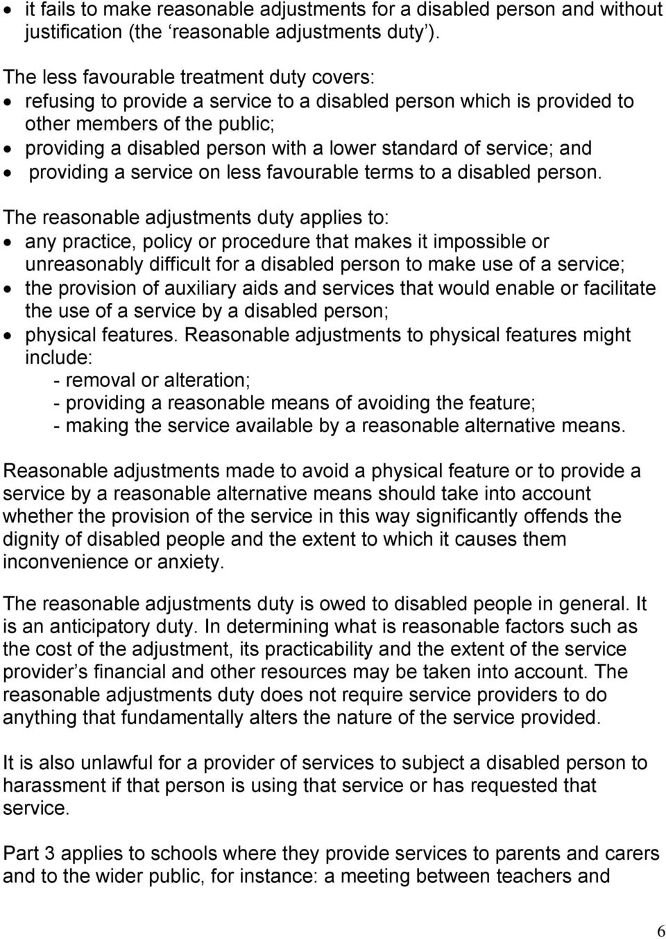 service; and providing a service on less favourable terms to a disabled person.