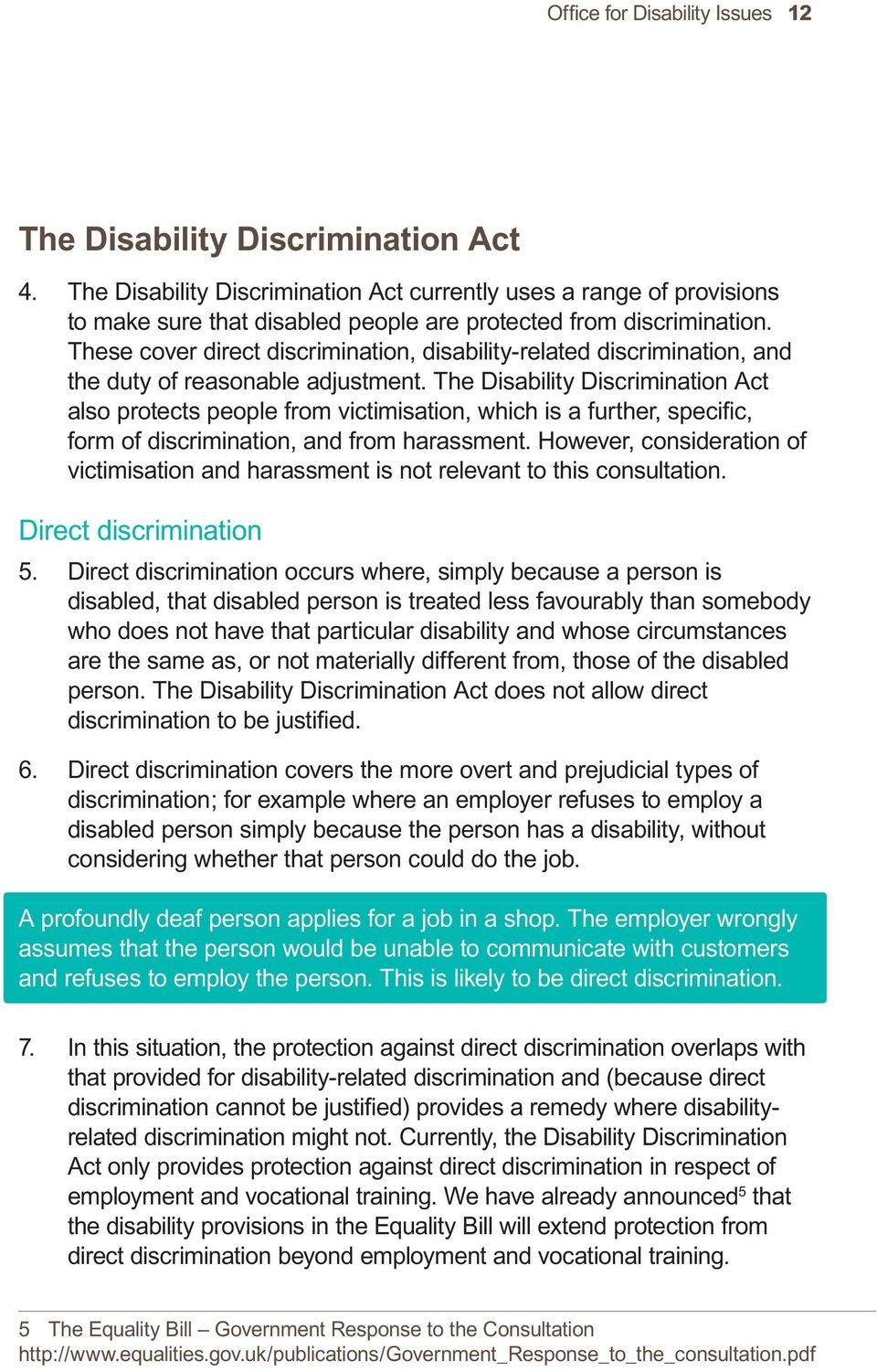 These cover direct discrimination, disability-related discrimination, and the duty of reasonable adjustment.