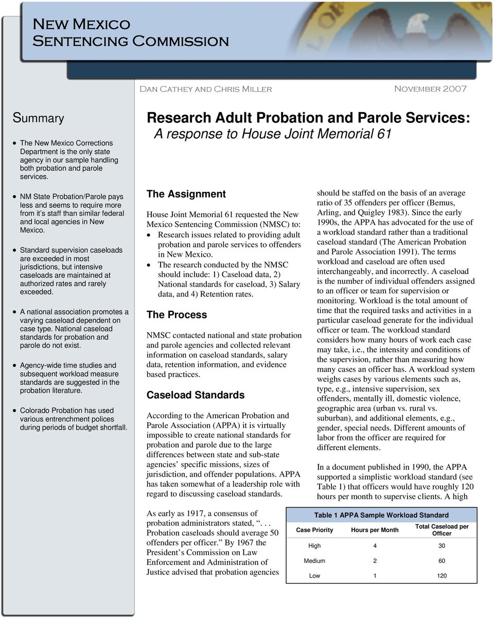 Research Adult Probation and Parole Services: A response to House Joint Memorial 61 NM State Probation/Parole pays less and seems to require more from it s staff than similar federal and local