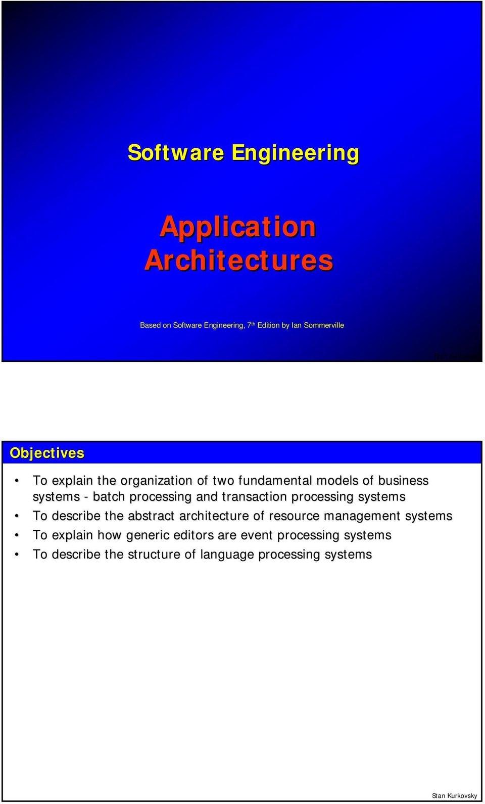 processing and transaction processing systems To describe the abstract architecture of resource management