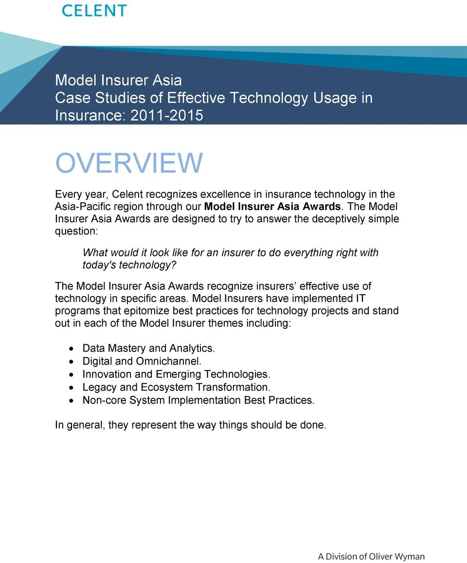 The Model Insurer Asia Awards are designed to try to answer the deceptively simple question: What would it look like for an insurer to do everything right with today's technology?