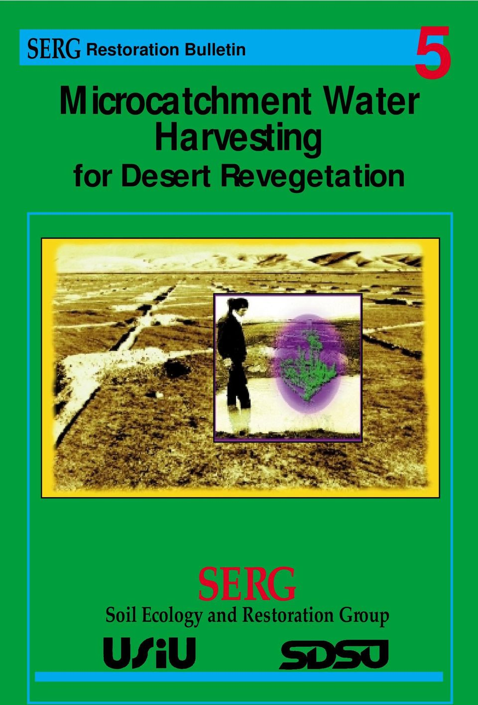 Harvesting for Desert
