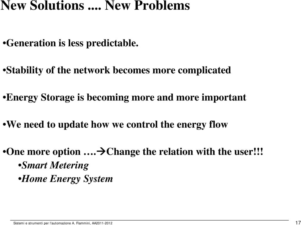 important We need to update how we control the energy flow One more option.