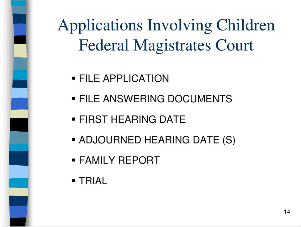 ANSWERING DOCUMENTS FIRST HEARING DATE