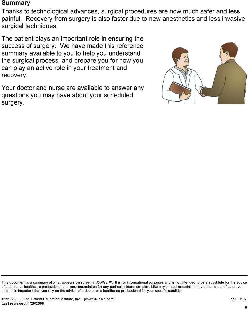 The patient plays an important role in ensuring the success of surgery.