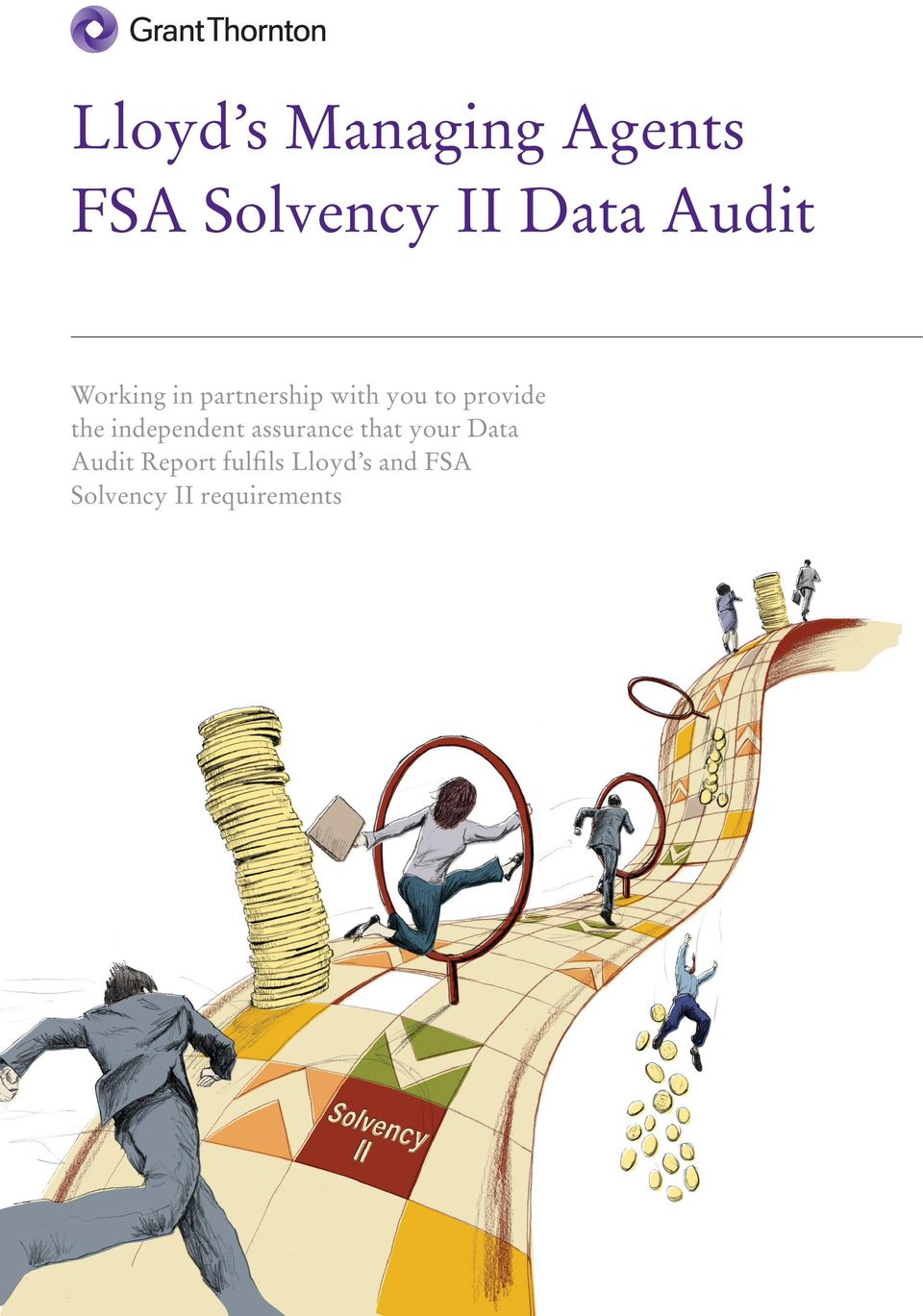 the independent assurance that your Data Audit