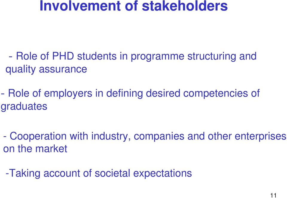 desired competencies of graduates - Cooperation with industry,