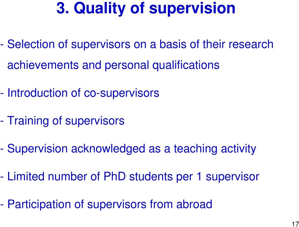 Training of supervisors - Supervision acknowledged as a teaching activity -