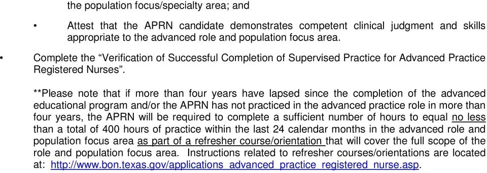 **Please note that if more than four years have lapsed since the completion of the advanced educational program and/or the APRN has not practiced in the advanced practice role in more than four