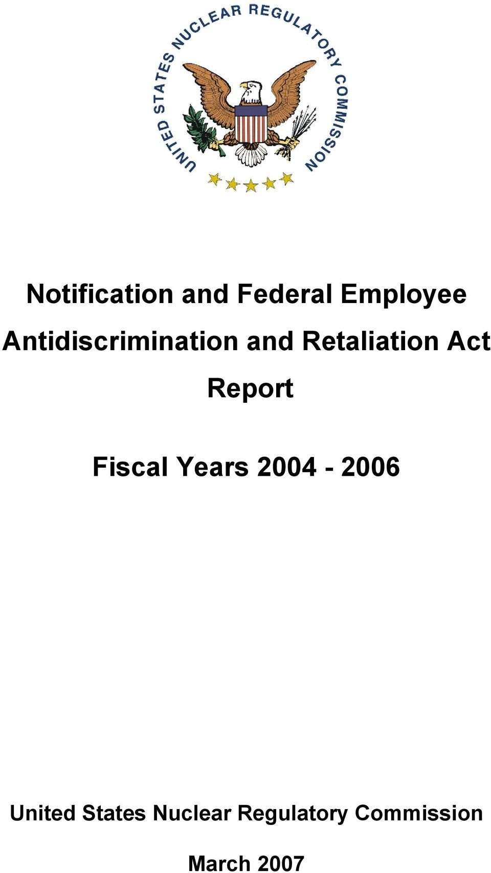 Report Fiscal Years 2004-2006 United