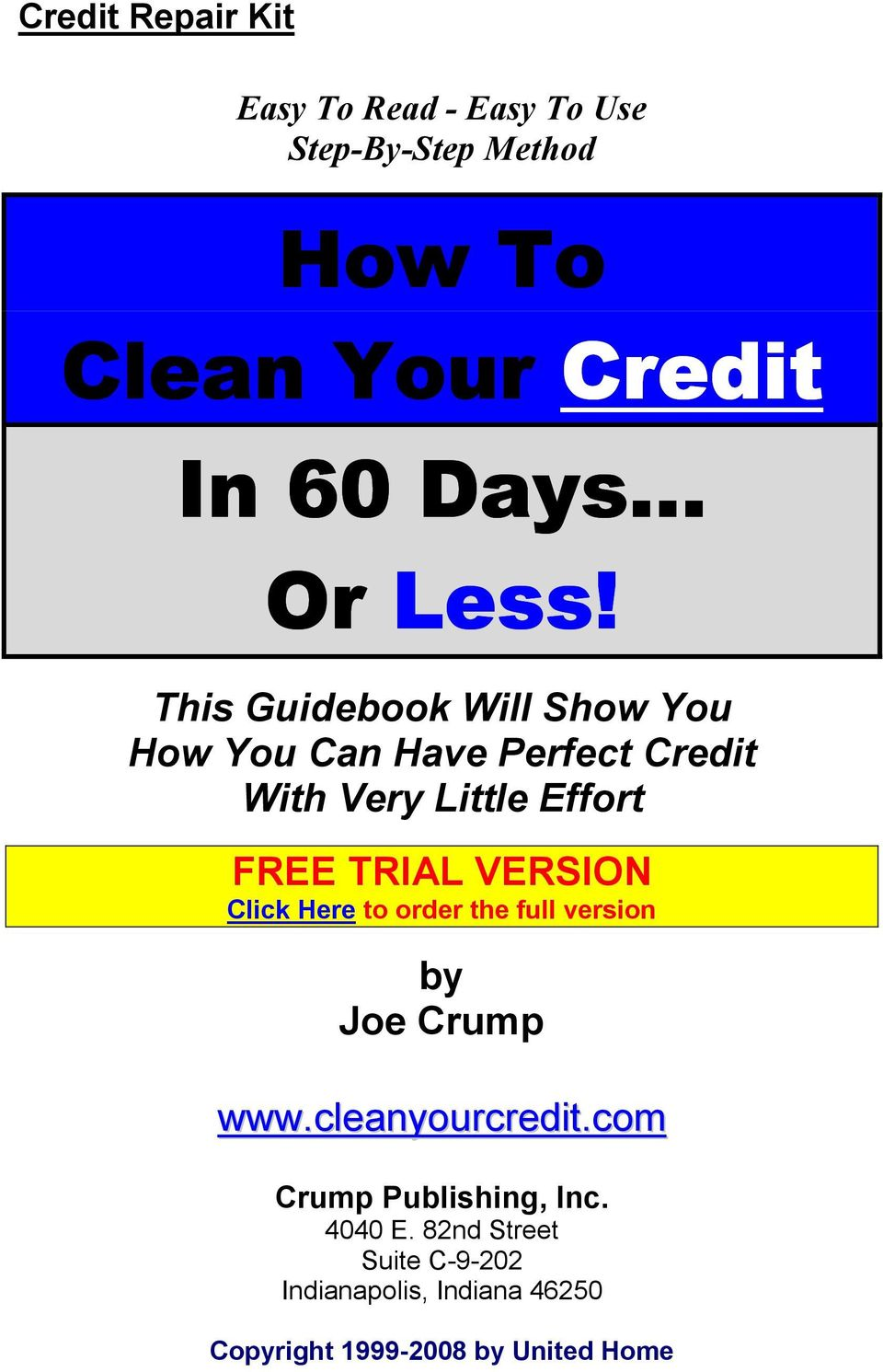 This Guidebook Will Show You How You Can Have Perfect Credit With Very Little Effort FREE TRIAL