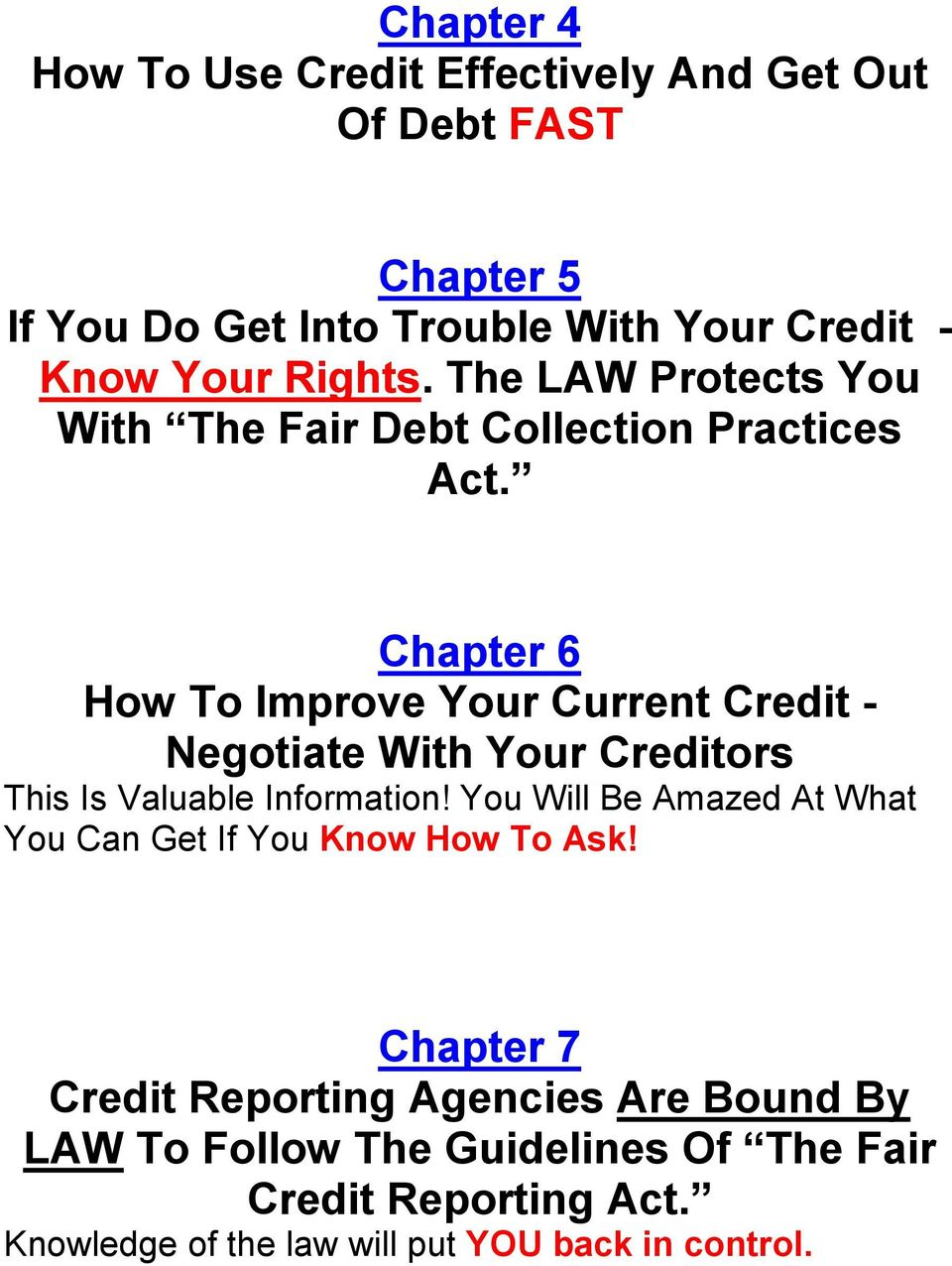 Chapter 6 How To Improve Your Current Credit - Negotiate With Your Creditors This Is Valuable Information!