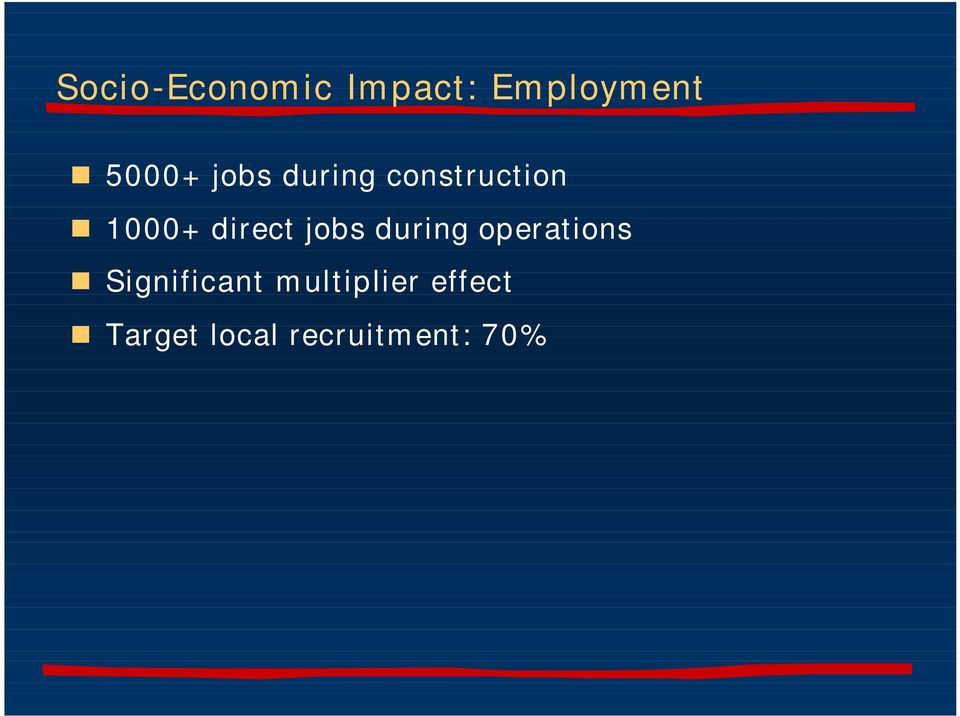 jobs during operations Significant