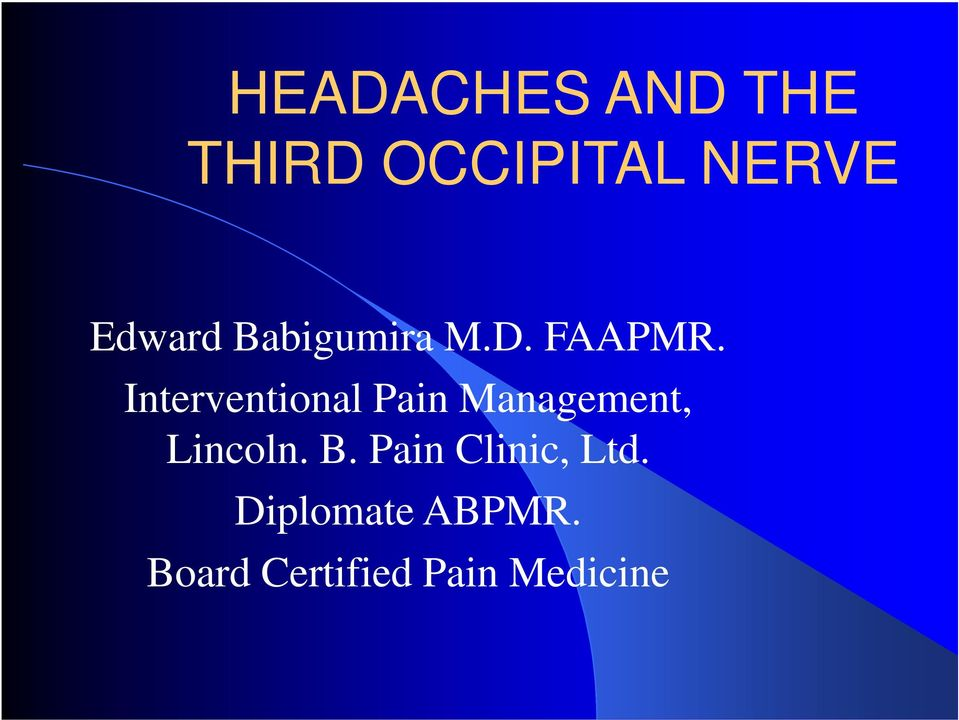 Interventional Pain Management, Lincoln. B.