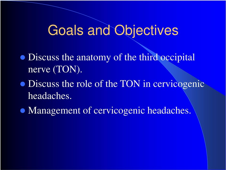 Discuss the role of the TON in