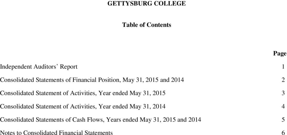 Activities, Year ended May 31, 2015 3 Consolidated Statement of