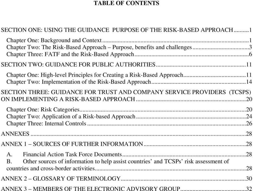 .. 11 Chapter Two: Implementation of the Risk-Based Approach... 14 SECTION THREE: GUIDANCE FOR TRUST AND COMPANY SERVICE PROVIDERS (TCSPS) ON IMPLEMENTING A RISK-BASED APPROACH.