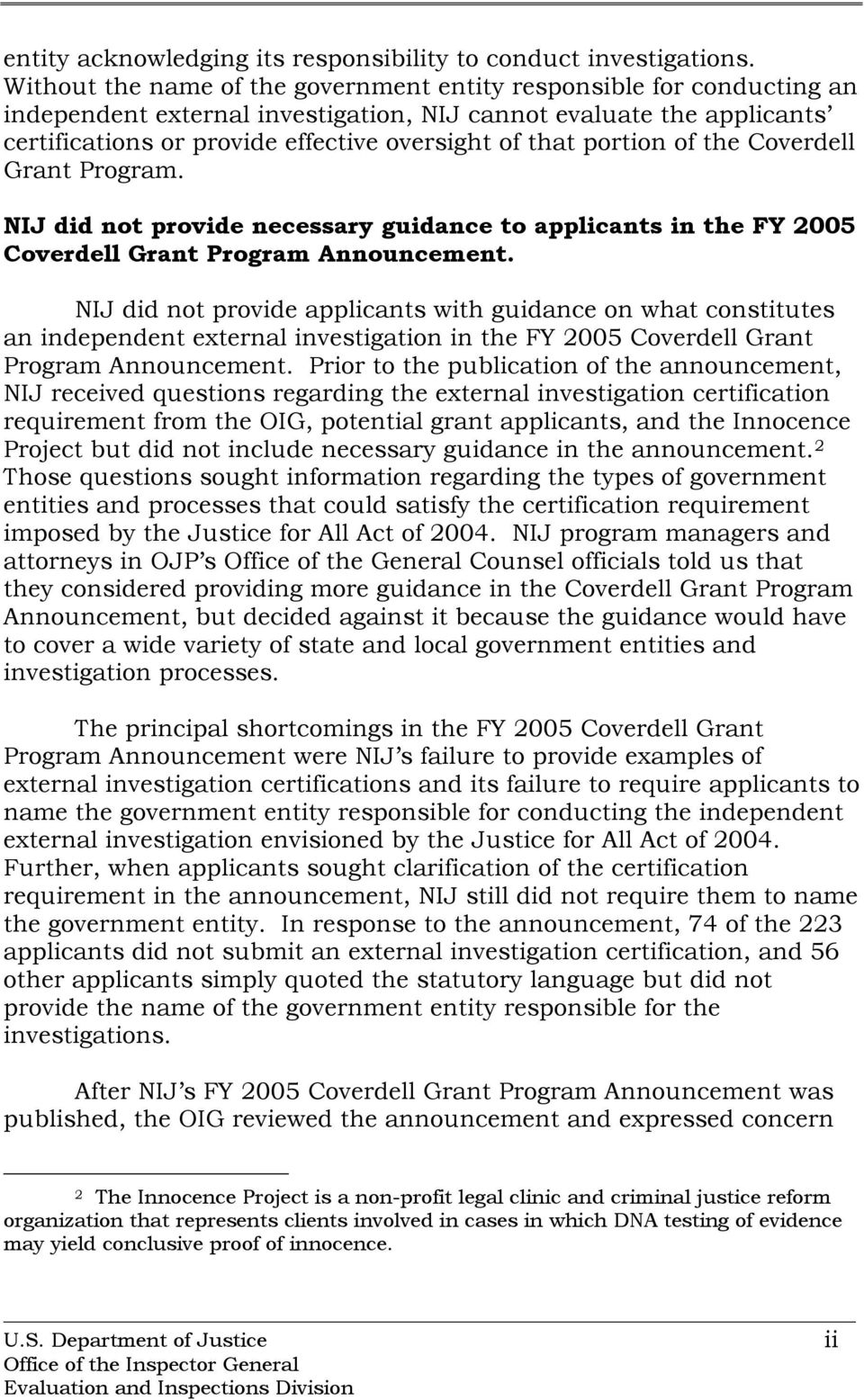 portion of the Coverdell Grant Program. NIJ did not provide necessary guidance to applicants in the FY 2005 Coverdell Grant Program Announcement.