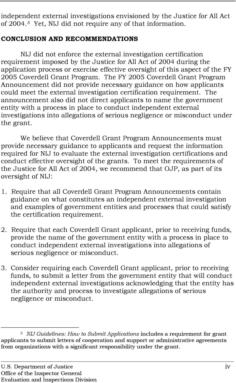 oversight of this aspect of the FY 2005 Coverdell Grant Program.