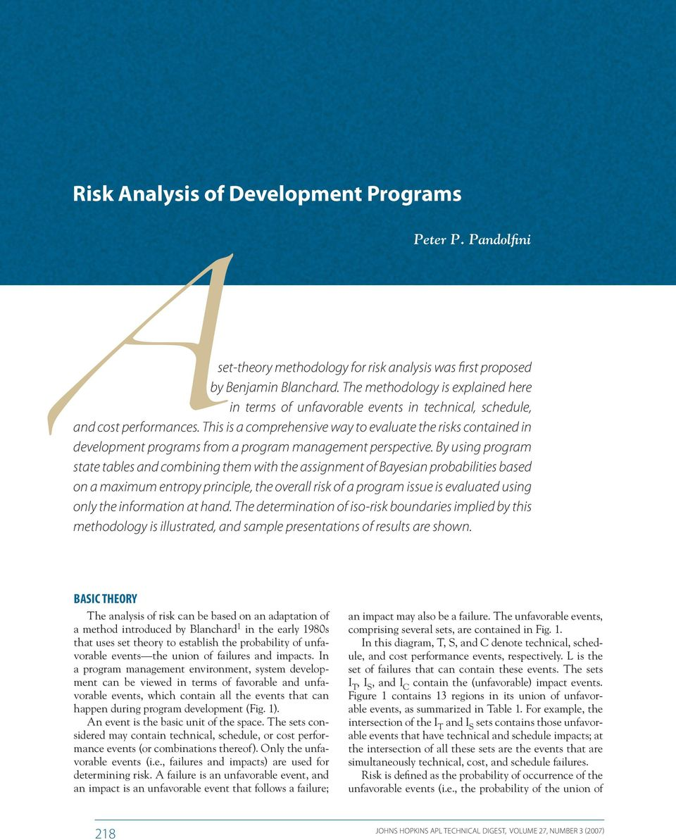 This is a comprehensive way to evaluate the risks contained in development programs from a program management perspective.