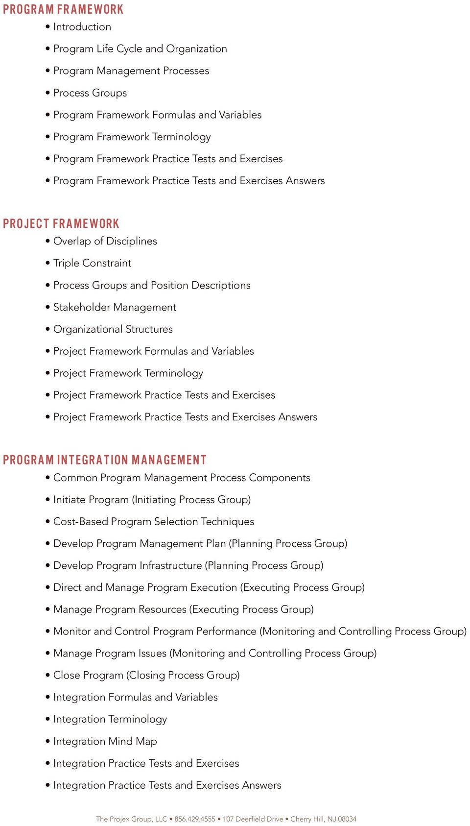 Management Organizational Structures Project Framework Formulas and Variables Project Framework Terminology Project Framework Practice Tests and Exercises Project Framework Practice Tests and