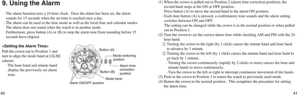 Furthermore, press button (A) or (B) to stop the alarm tone from sounding before 15 seconds have elapsed.