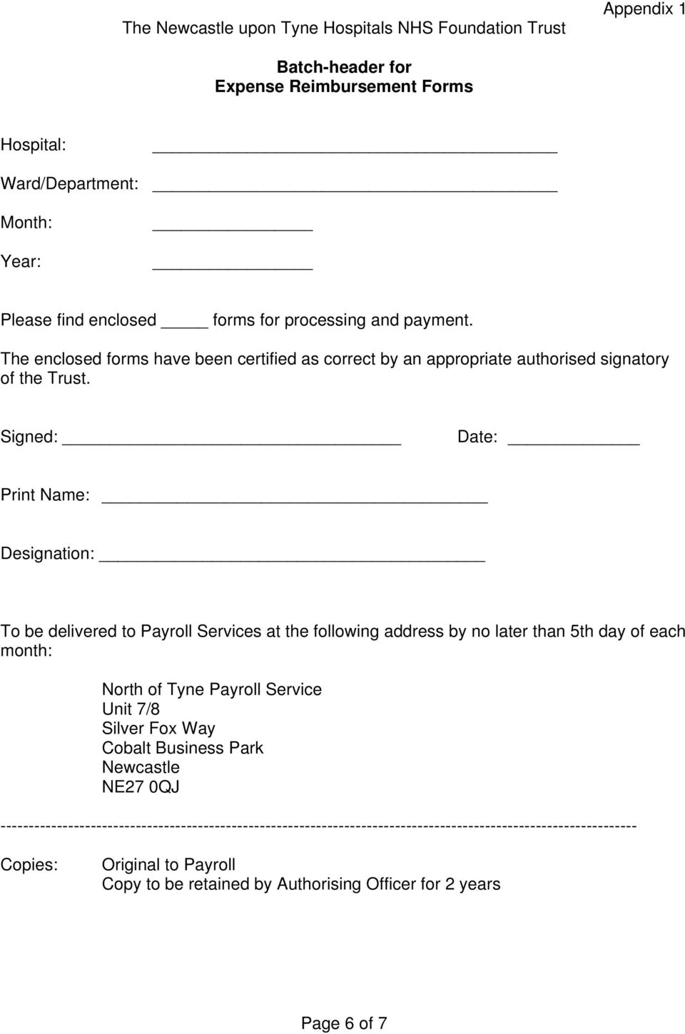 Signed: Date: Print Name: Designation: To be delivered to Payroll Services at the following address by no later than 5th day of each month: North of Tyne Payroll Service Unit 7/8 Silver