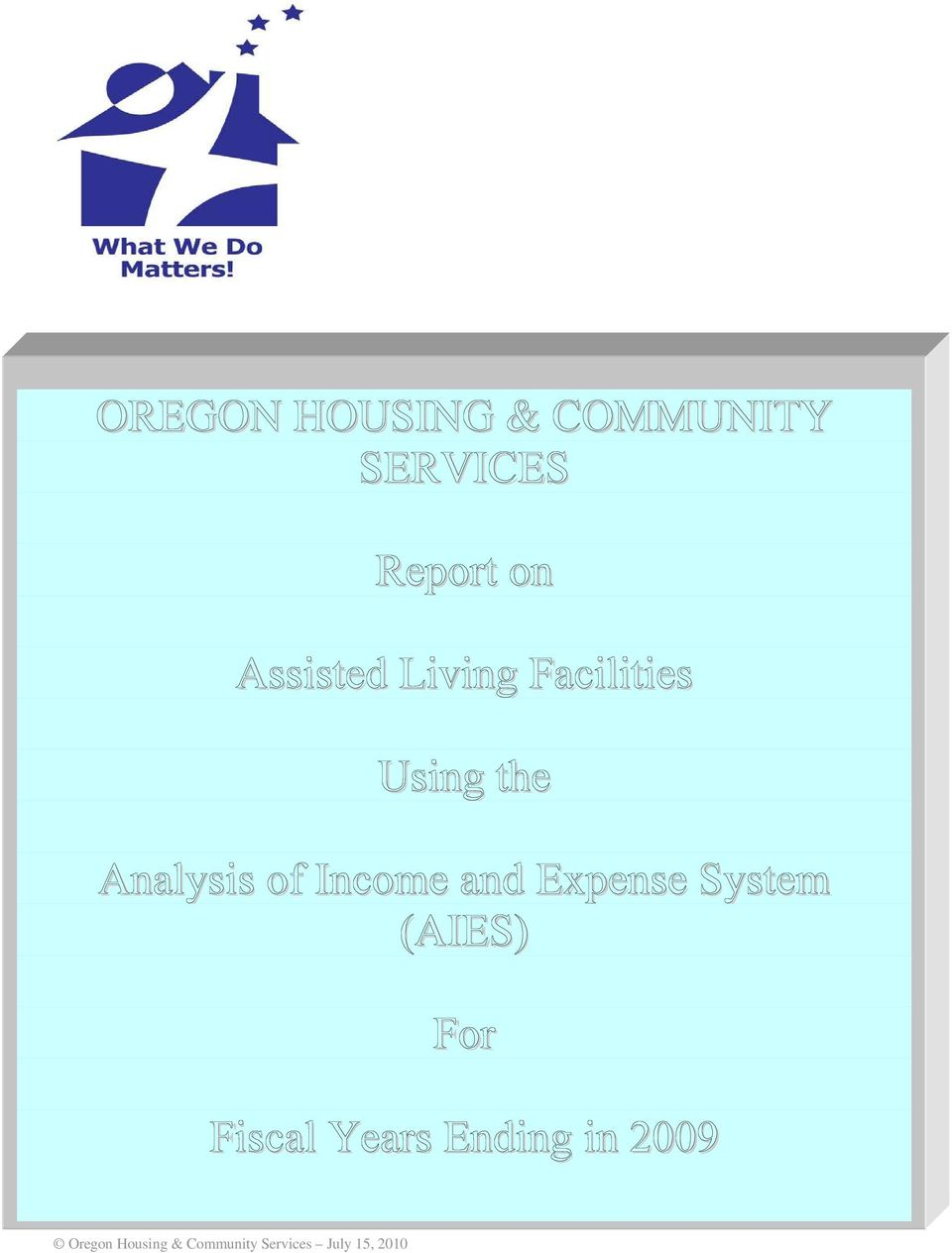 Facilities Using the Analysis of Income and