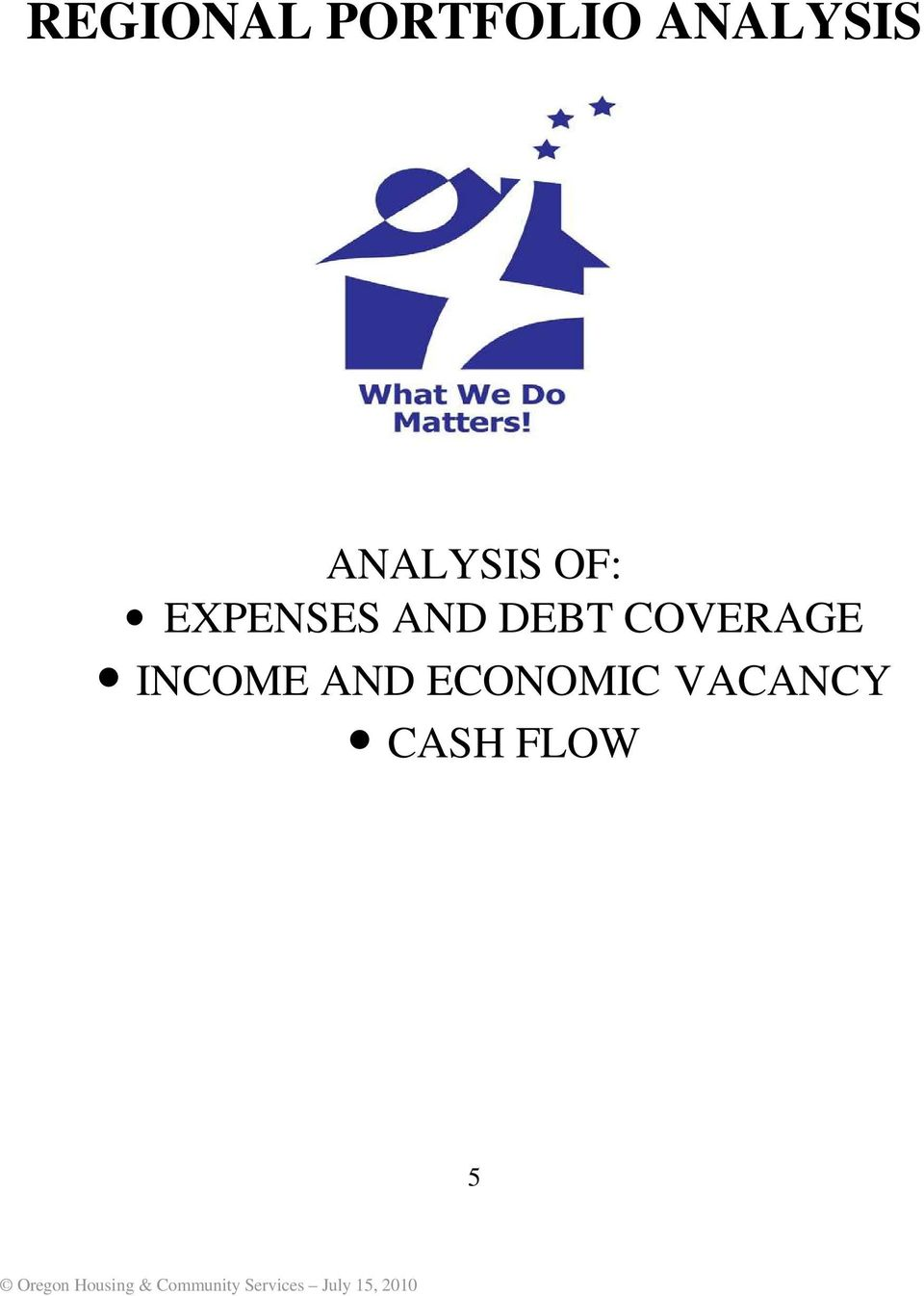 EXPENSES AND DEBT COVERAGE