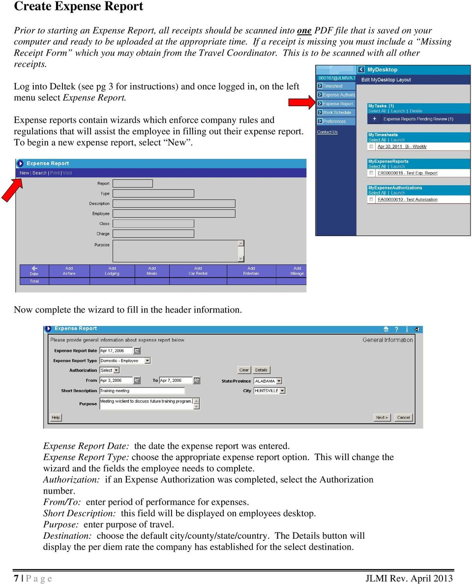 Log into Deltek (see pg 3 for instructions) and once logged in, on the left menu select Expense Report.