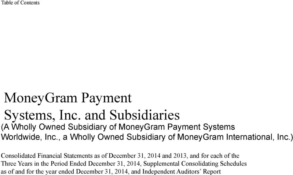 , a Wholly Owned Subsidiary of MoneyGram International, Inc.