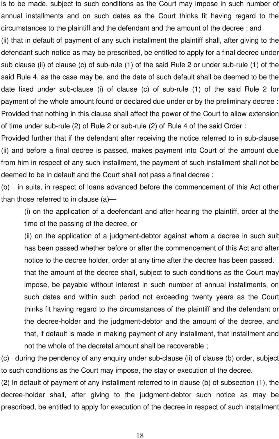 entitled to apply for a final decree under sub clause (ii) of clause (c) of sub-rule (1) of the said Rule 2 or under sub-rule (1) of the said Rule 4, as the case may be, and the date of such default