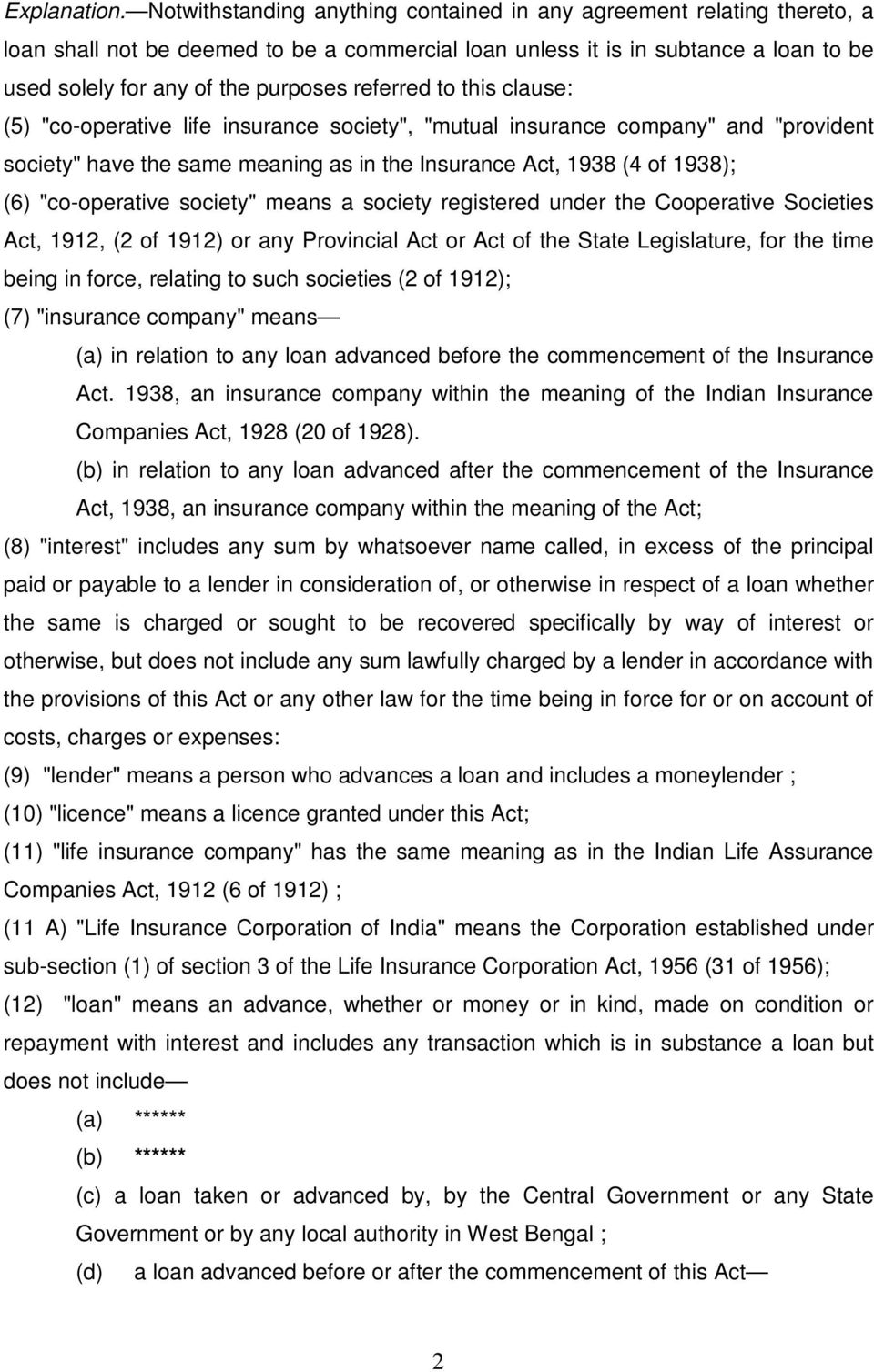 "referred to this clause: (5) ""co-operative life insurance society"", ""mutual insurance company"" and ""provident society"" have the same meaning as in the Insurance Act, 1938 (4 of 1938); (6)"