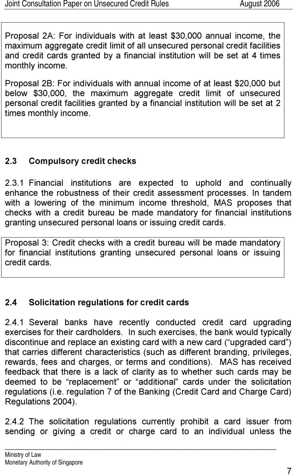 Proposal 2B: For individuals with annual income of at least $20,000 but below $30,000, the maximum aggregate credit limit of unsecured personal credit facilities granted by a financial institution