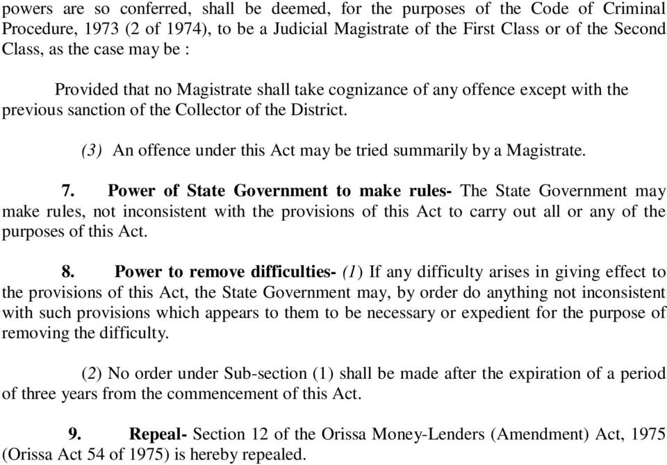 (3) An offence under this Act may be tried summarily by a Magistrate. 7.