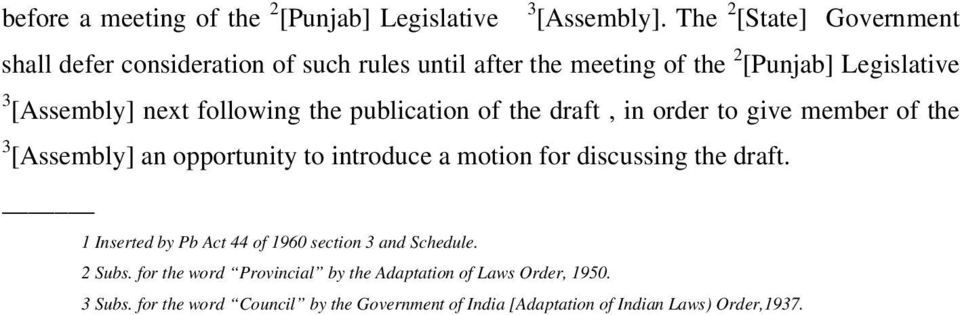 following the publication of the draft, in order to give member of the 3 [Assembly] an opportunity to introduce a motion for discussing the