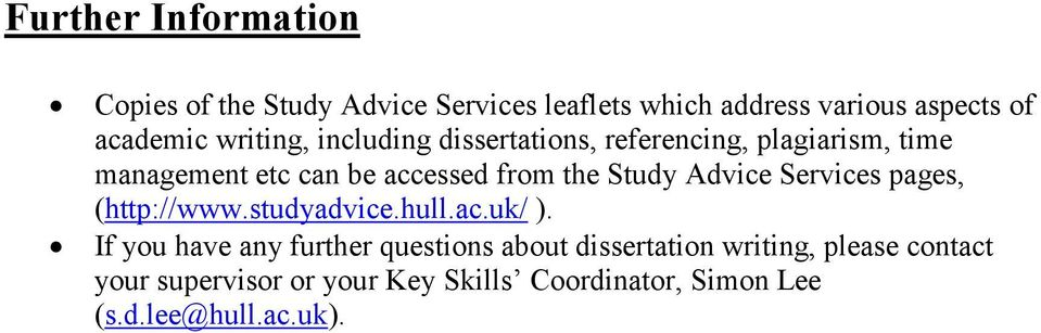 Study Advice Services pages, (http://www.studyadvice.hull.ac.uk/ ).