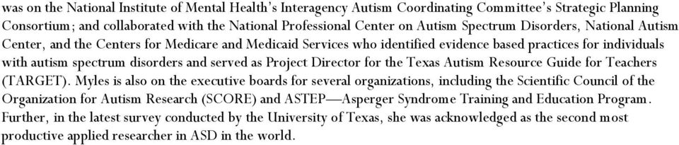 Director for the Texas Autism Resource Guide for Teachers (TARGET).